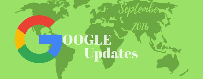 September 2016 Google Updates