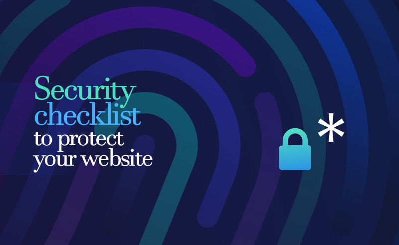 Security checklist to protect your website